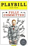 FULLY COMMITTED - Starring Jesse Tyler Ferguson - Official Broadway Opening Night Playbill - April 25, 2016 - Lyceum Theatre
