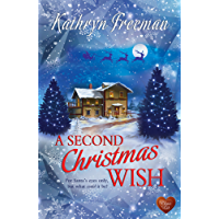 A Second Christmas Wish (Choc Lit): A cosy Christmas story you won't want to put down