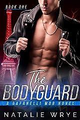 The Bodyguard Kindle Edition