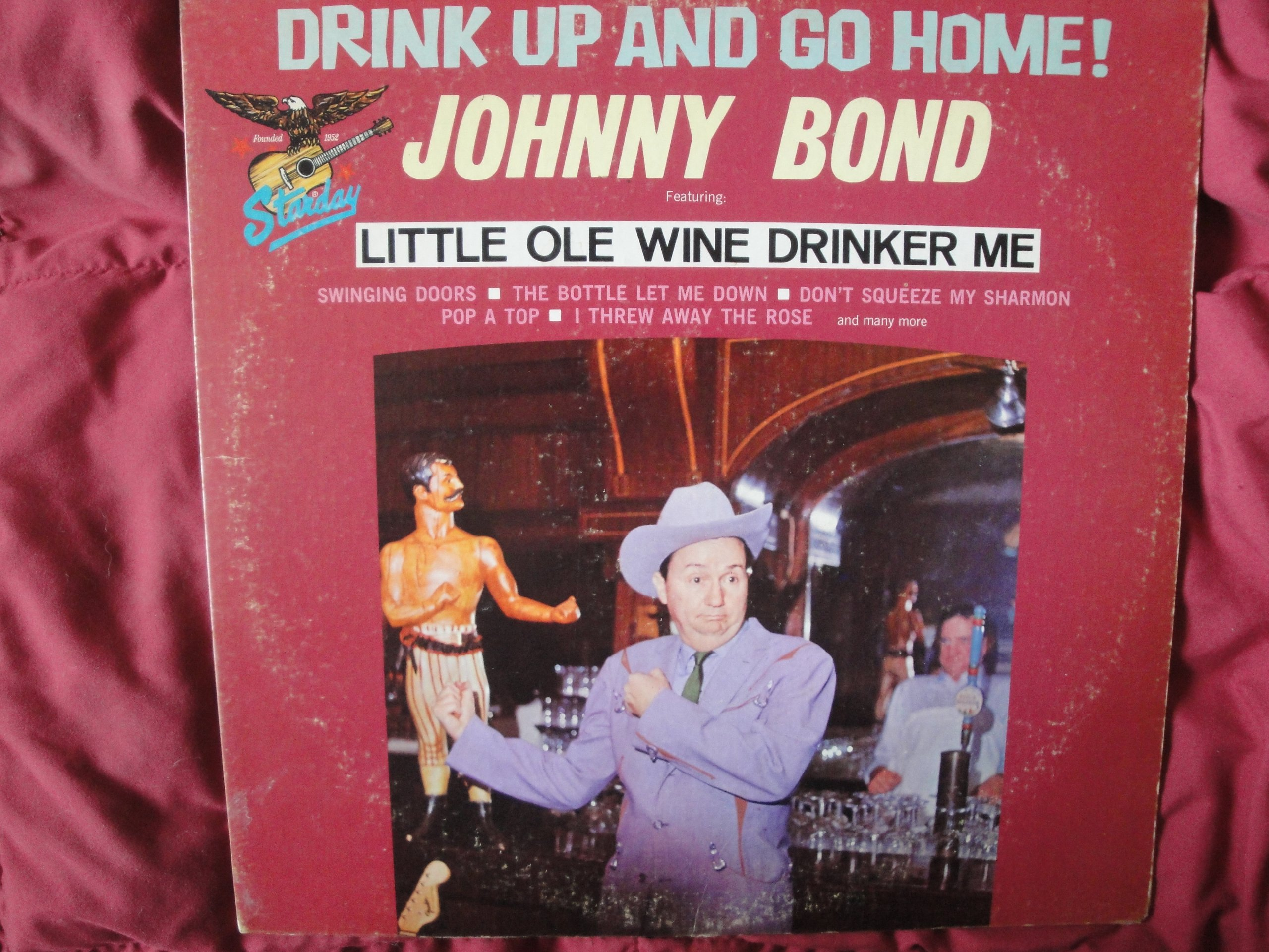 Drink Up and Go Home! by Johnny Bond on Starday Records SLP 416, Stereo Vinyl Lp Record Album, Featuring Little Ole Wine Drinker Me, Vg++