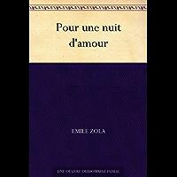 Pour une nuit d'amour (French Edition)