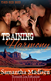 Training Harmony: A Historical Western Menage Romance (Timber Creek Brides)