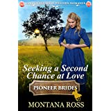 Seeking a Second Chance at Love: Historical Western Romance