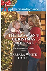 The Lawman's Christmas Proposal (The Hitching Post Hotel Book 3) Kindle Edition