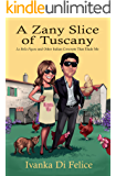 A Zany Slice of Tuscany: La Bella Figura and Other Italian Concepts That Elude Me
