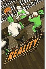 Tillie Madison vs Reality Kindle Edition