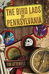 The Bird Lads of Pennsylvania Kindle Edition