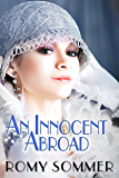 An Innocent Abroad: A Jazz Age Romance