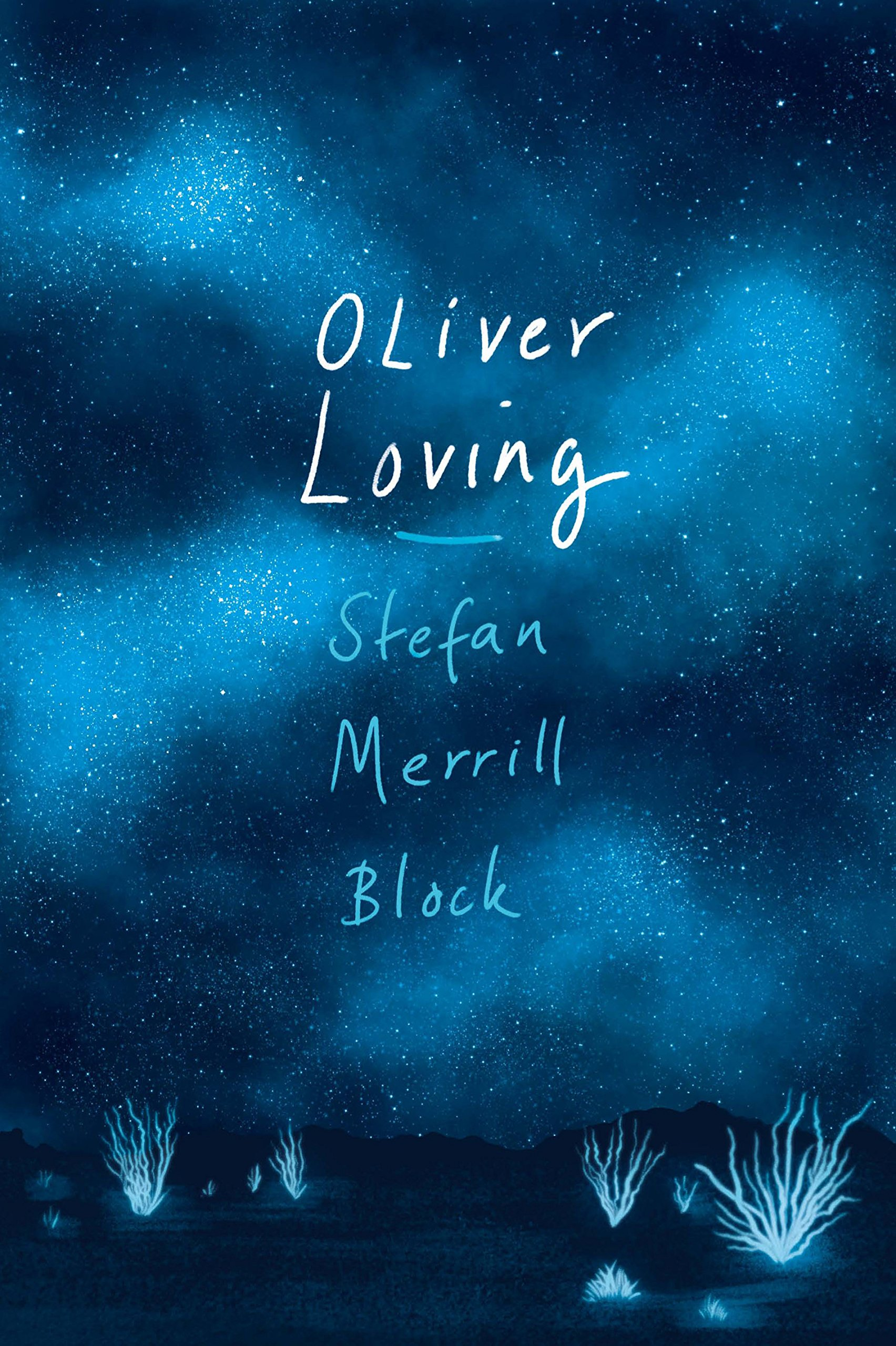 05af079433e3a Oliver Loving: Amazon.co.uk: Stefan Merrill Block: 9781786492081: Books