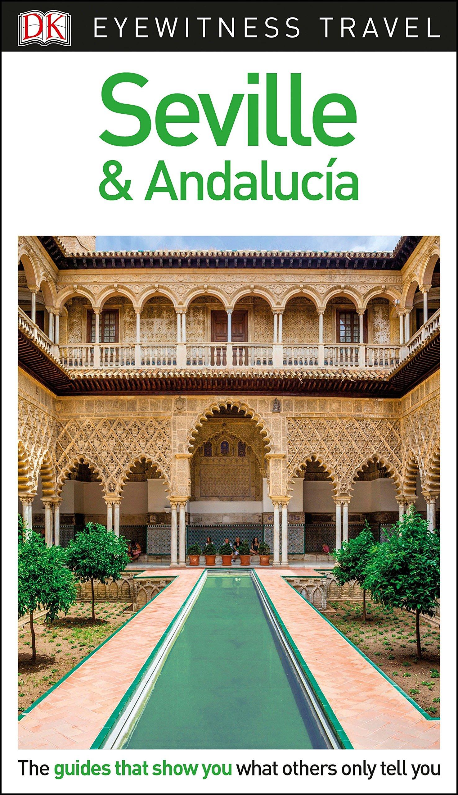 Amazing dk eyewitness travel guide seville and andaluca dk travel amazoncom books with edg santa - De gasperi santa maria di sala ...