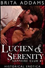 Lucien & Serenity: Sapphire Club #1 Kindle Edition