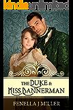 The Duke & Miss Bannerman