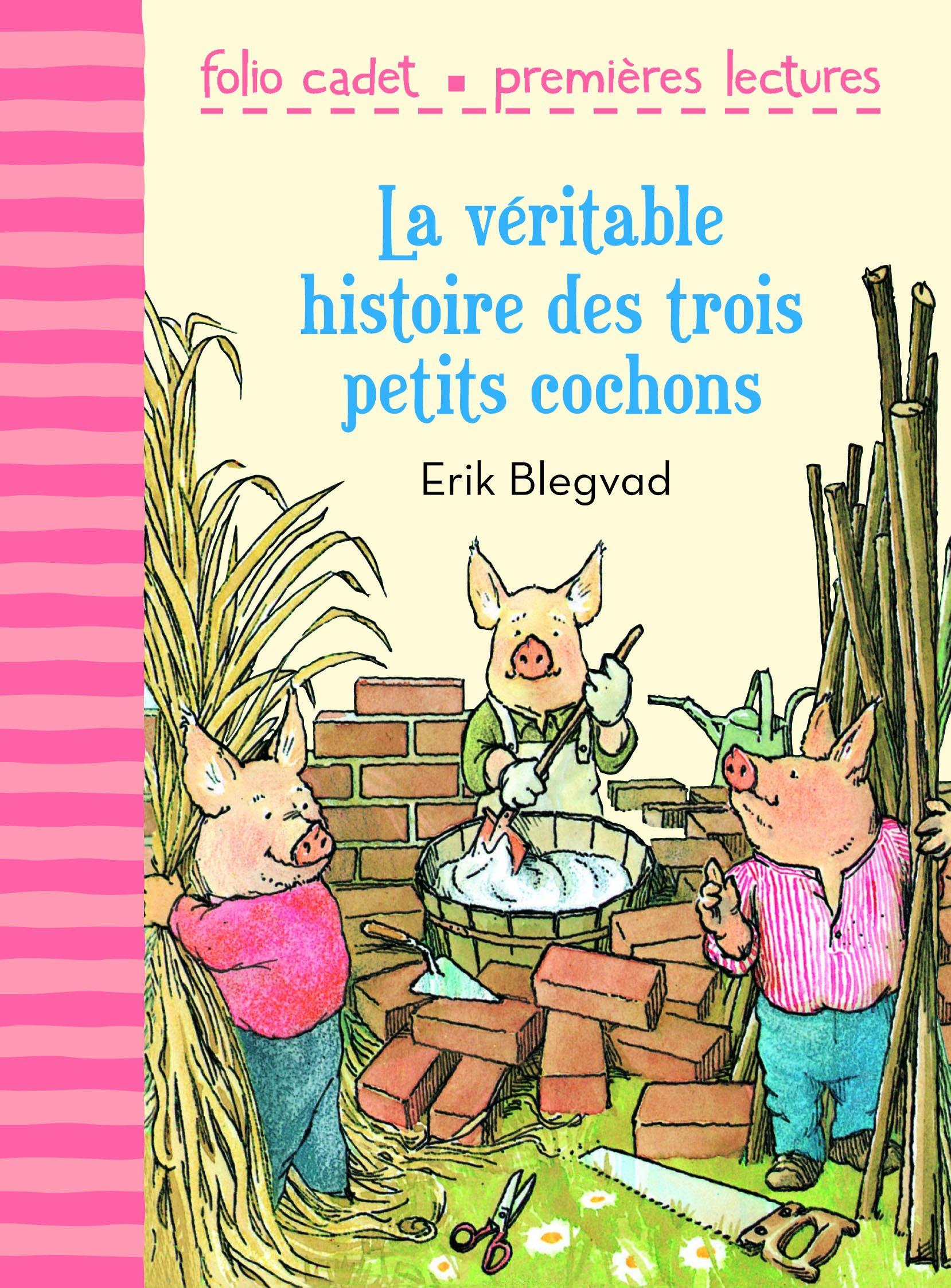 amazon fr la véritable histoire des trois petits cochons erik
