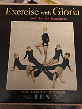 Exercise With Gloria and Her Six Daughters For Family Fitness Fun