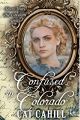 Confused in Colorado (Yours Truly: The Lovelorn Book 5) Kindle Edition