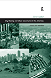 City Making and Urban Governance in the Americas: Curitiba and Portland