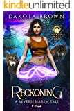 Reckoning: A Reverse Harem Tale (Mountain Magic Book 3)