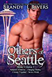 Others of Seattle : Series Volume 2 (Others of Seattle Collection)