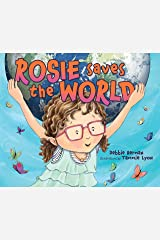 Rosie Saves the World Kindle Edition