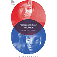 Postcolonial Theory and Avatar (Film Theory in Practice)