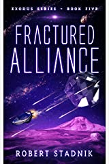 Fractured Alliance (Exodus Book 5) Kindle Edition