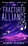 Fractured Alliance (Exodus Book 5)