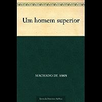 Um Homem Superior