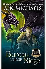 Supernatural Enforcement Bureau, Bureau Under Siege: Book 3 Kindle Edition