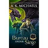 Supernatural Enforcement Bureau, Bureau Under Siege: Book 3