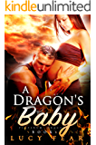 A Dragon's Baby: A Paranormal Pregnancy Romance (Platinum Dragons Book 1)
