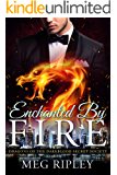 Enchanted By Fire (Dragons Of The Darkblood Secret Society Book 3)