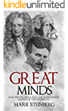 Great Minds: Isaac Newton, Nikola Tesla, and Albert Einstein Founders of the Scientific Age