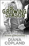 The Growing Season (Secrets of Neverwood)