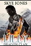 Lilly: Dragon Clan (English Edition)