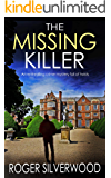 THE MISSING KILLER an enthralling crime mystery full of twists (Yorkshire Murder Mysteries Book 6)