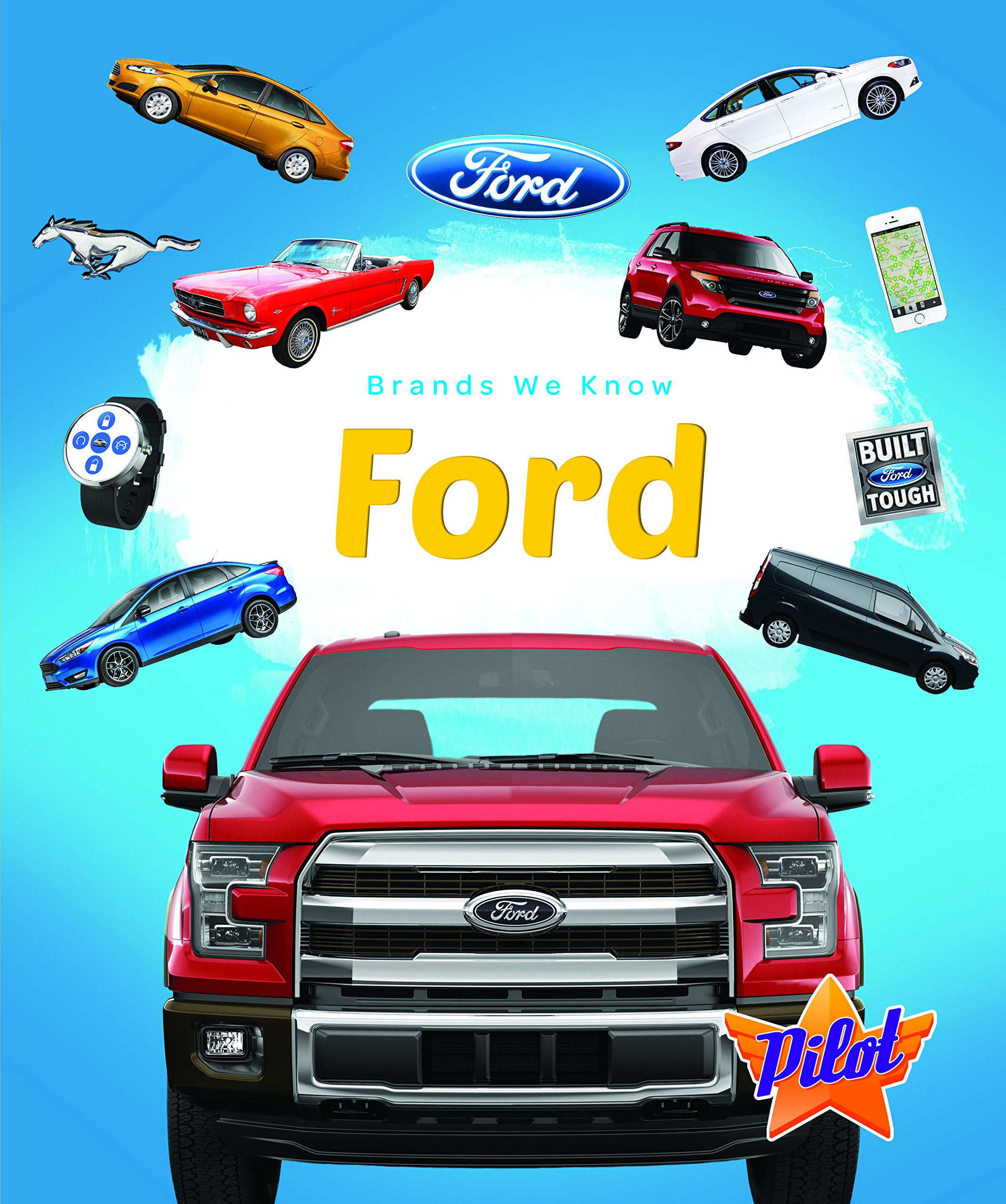 Ford (Brands We Know): Sara Green: 9781626174085: Amazon.com: Books