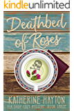 Deathbed of Roses (Tea Shop Cozy Mystery Book 3)