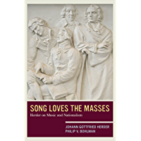 Song Loves the Masses: Herder on Music and Nationalism book cover