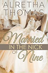Married in the Nick of Nine (Cass & Nick Book 1) Kindle Edition