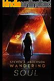 Wandering Soul: A Reunification Novel, Book 2