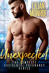 Unexpected: The Complete Accidental Pregnancy Box Set (Surprise Baby Stories Book 3) Kindle Edition