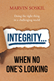 Integrity.... When No One's Looking