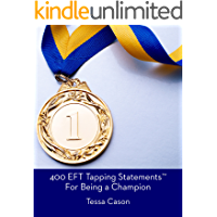 400 EFT Tapping Statements for Being a Champion