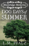Dog Days of Summer (Moonridge Memories Book 1)