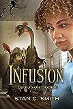 Infusion (Diffusion Book 2)