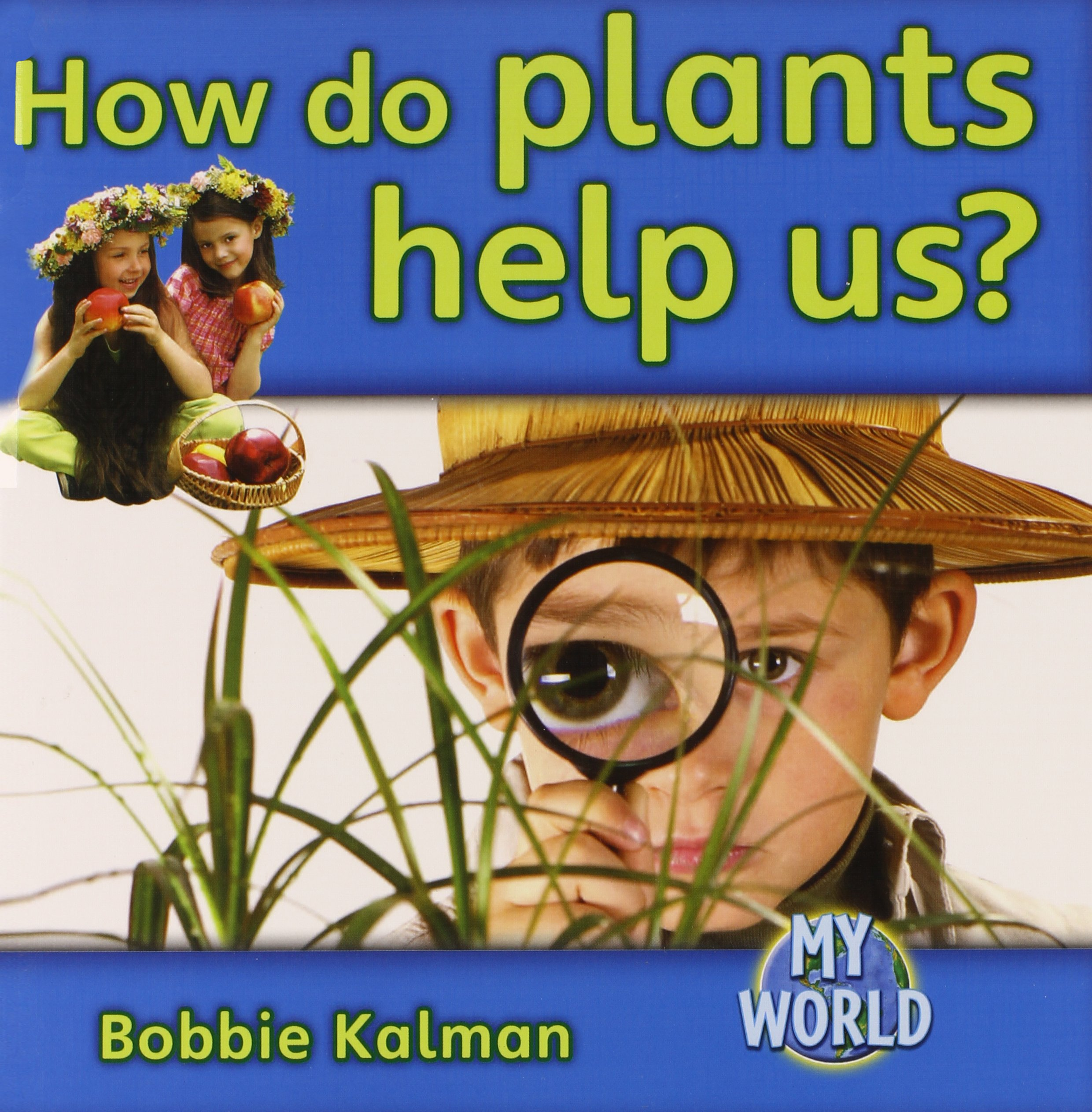 Download How Do Plants Help Us? (My World: Level F) pdf