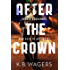 After the Crown: The Indranan War, Book 2