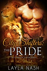 City Shifters: the Pride Complete Series Kindle Edition