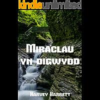 Miraclau yn digwydd (Welsh Edition)