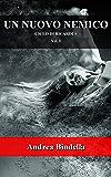 Un nuovo nemico (Ciclo di Ricardus Vol. 1)